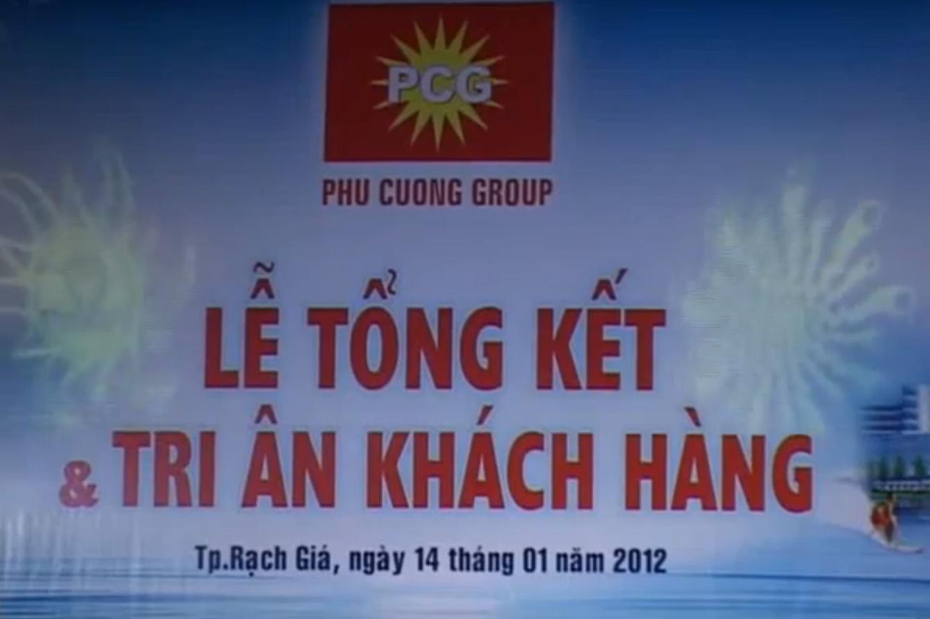 [VIDEO] Công ty CPĐT Phú Cường Kiên Giang Tổng kết và Tri ân khách hàng 2011